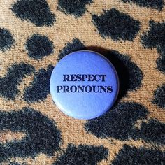 Respect Pronouns Pinback Button or Magnet by jaxxisbuttons on Etsy