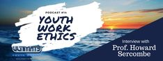 Podcast Youth Work and Power - Ultimate Youth Worker Youth Worker, Work Ethic, Today Episode, Sociology, Higher Education, Interview, Young People, Integrity, South Africa