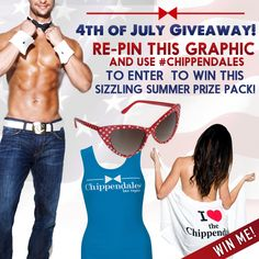 """RE-PIN TO ENTER TO WIN! We want to set you up with a @Chippendales """"Sizzling Summer"""" prize pack including red cat-eye shades, our white beach towel, and signature blue tank! Simply #repin this #July4th Giveaway graphic and you're entered! #repintowin"""