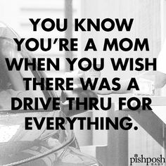 I actually hate drive thrus for the most part but they are convenient. The Joys Of Motherhood, Motherhood Humor, Best Quotes, Funny Quotes, Life Quotes, Mommy Humor, Parenting Humor, I Can Relate, Just For Laughs