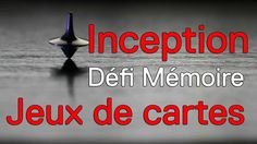 Inception : mémoriser 2 jeux de cartes