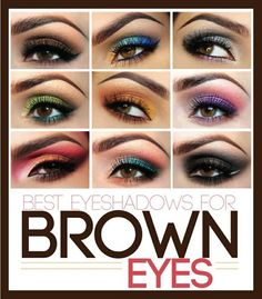 Eyeshadow inspirations for brown eyes. Which one will you try?  http://pinterest.com/pin/203576845628438782/