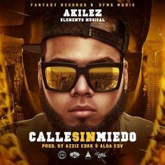#Akilez Calle Sin Miedo via #FullPiso #astabajoproject #reggaeton #Orlando #Miami #NewYork #LosAngeles #PR #seo