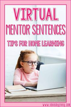 Don't skip mentor sentences during home learning days! Teaching mentor sentences digitally is still possible. Check out these tips to be successful. #mentorsentences #mentortext #distancelearning #virtuallearning #digitalclassroom