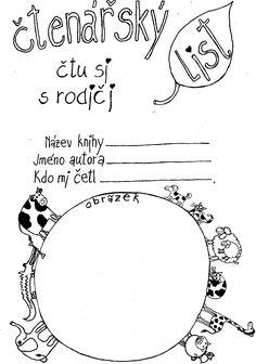 čtenářský list pro prvňáky School Humor, Funny Kids, Teaching, Books, Literatura, Drawing Drawing, Libros, Book, Education