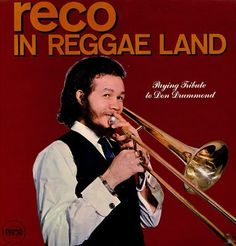 """Reco In Reggae Land """"Paying A Tribute To John Drummond"""", 1969, (better known as Rico)"""
