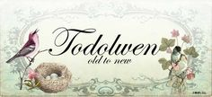 Todolwen-old to new
