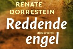 Reddende engel van Renate Dorrestein