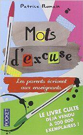 Livre Mots d'excuse enligne - On http://www.meibailiren.com/Lire-mots-dexcuse-enligne.html [GRATUIT].  Lire Mots d'excuse réserver en ligne. Vous pouvez également télécharger d'autres livres, magazines et bandes dessinées aussi. Obtenez en ligne Mots d'excuse aujourd'hui. Des fois on se demande pourquoi certains élèves ont plus de mal que d'autres dans leur scolar... http://www.meibailiren.com/Lire-mots-dexcuse-enligne.html