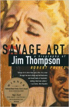 Savage Art (1995), a biography of Jim Thompson, won the National Book Critics Circle Award for Biography and an Edgar Award. In the period 1959-65, Thompson wrote half a dozen teleplays for minor action series plus one episode of Doctor Kildare. It's unlikely that the patient survived.