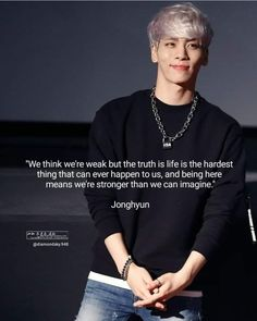 Qoutes, Wisdom Quotes, Life Quotes, Shinee Albums, Shinee Jonghyun, After Life, Meaningful Words, I Miss You, Kpop Groups