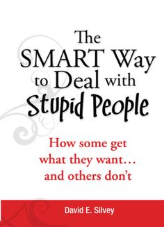 how to work with stupid people