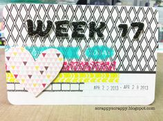 Scrappy Scrappy: Project Life weekly title card