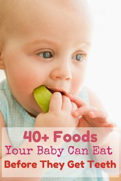 A mom shares her advice on food to feed your precious little ones before their teeth come in. The good news is you can still treat your baby to delicious foods!