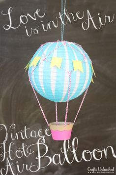 Vintage Hot Air Balloon - Tried & True for Crafts Unleashed