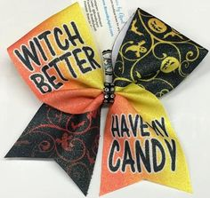Bows by April - Witch Better Have My Candy Halloween Sublimated Cheer Bow…
