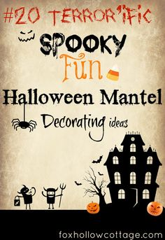 Twenty Halloween Mantel {and more} Decorating Ideas! - Fox Hollow Cottage