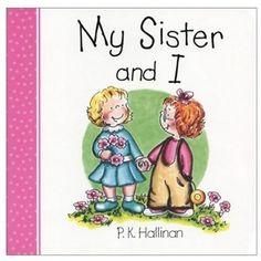 My Sister and I  by P. K. Hallinan