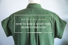 How to sew a shirt yoke using the simple burrito method for a totally clean finish on the inside.