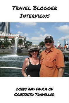 Travel Blogger Interview with Gordon and Paula of Contented Traveller http://travelbloggerinterviews.com/interview-with-travel-bloggers-gordon-and-paula-of-contented-traveller/