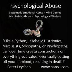 Psychological Abuse - Systematic Emotional Abuse - Mind Games -Narcissistic Abuse - Psychological Warfare. #NPD #Jezebelic #PythonSpirit #Dæmon #Histrionic #Narcissist #Sociopath #Psychopath #Narcopath #DarkTetrad #Monster #Callous #Narczi #Machiavellian #Abuse #NarcissisticAbuse #PsychologicalAttack #MentalAbuse #SystematicEmotionalAbuse #EmotionalExploitationAbuse #AbuseByProxy #PsychopathyAwareness #IntraspeciesPredator #IntraspecificParasite #PsychicVampire #SocialPredator #SoulCannibal