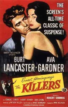 My latest Film Noir entry for Next Projection . The eleventh film on my list is The Killers Back in right in the thick of. Old Movie Posters, Classic Movie Posters, Cinema Posters, Classic Movies, Film Posters, Broadway Posters, The Killers, Old Movies, Vintage Movies