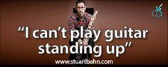 """An article on the common complaint from guitarists: """"I can't play guitar standing up!"""" and how to fix the apparent problem. By guitarist and music educator Stuart Bahn. #guitar #practice"""