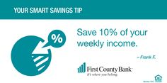 "PAY YOURSELF FIRST! Every paycheck put aside 10% of ""take home"" into savings. This is in addition to any 401K plan you may contribute to."