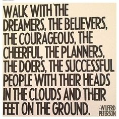 Walk with the Dreamers Great Quotes, Quotes To Live By, Me Quotes, The Words, Cool Words, I Love To Laugh, Inspirational Thoughts, Life Advice, Beautiful Words