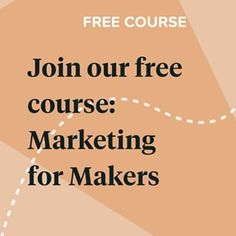 Marketing For Makers · Zibbet Craft Business, Creative Business, How To Get Rich, How To Find Out, Content Marketing, Social Media Marketing, Free Market, Build Your Brand, Free Courses