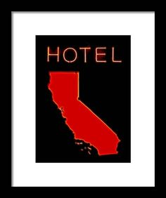 Hotel California, Home Office Decor, Prints For Sale