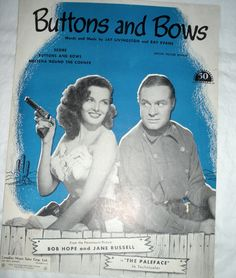 Buttons and Bows: 1948 Sheet Music from the movie The Paleface