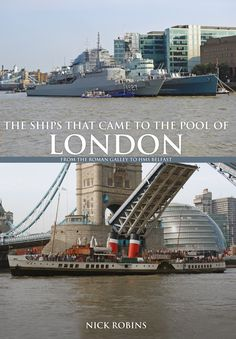 Nick Robins explores the ships that came to the Pool of London throughout history.