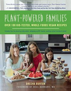 Plant Powered Families: How This New Cookbook Helps Families Get Back to Eating Healthy | Fresh and Faithful