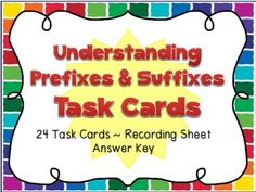 Prefixes & Suffixes task cards - 2nd/3rd grade - common core aligned