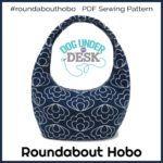 Roundabout Hobo PDF Sewing Pattern