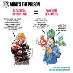 Oldschool Hip-Hop Fans Are Basically Pokemon Gen. Oners