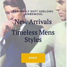 Instore / Online New Arrivals  Timeless Men's Styles