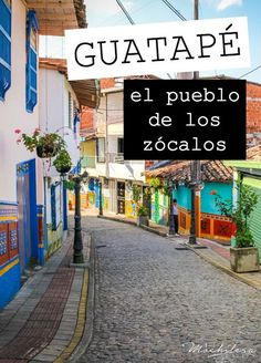 Guatapé, Antioquia, is one of Colombia's hidden gems. It's known as 'El Pueblo de los Zócalos' for the colorful wainscots found on almost every building in the city. Just meandering the quaint cobblestone streets is entertaining, but there is so much more to see in this beautiful mountain town. | The Mochilera Diaries