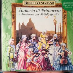 """Spring fantasy"" by Rondo Veneziano, neoclassical."