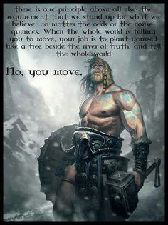 Discover and share Viking Warrior Quotes. Explore our collection of motivational and famous quotes by authors you know and love. Warrior Spirit, Warrior Quotes, Wisdom Quotes, Me Quotes, Qoutes, Wolf Quotes, Arte Viking, Great Quotes, Inspirational Quotes