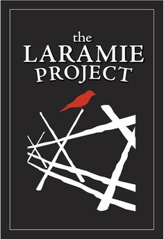 the laramie project poster  laramie project essay better living through beowulf