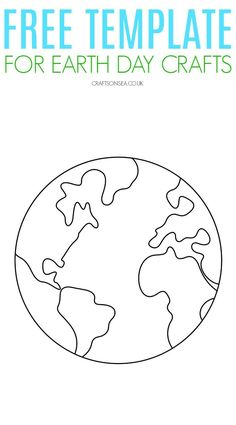 Free Printable Earth Template - perfect for Earth Day crafts Earth Craft, Earth Day Crafts, World Crafts, Templates Printable Free, Free Printables, Earth For Kids, Excel Tips, Earth Day Coloring Pages, Earth Day Projects