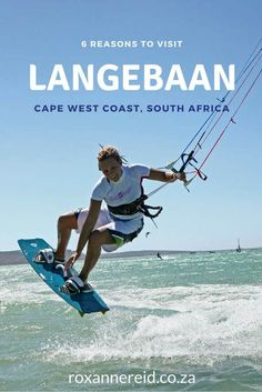 6 reasons to visit Langebaan on the Cape West Coast, South Africa Kruger National Park, National Parks, Provinces Of South Africa, All About Africa, Wildlife Safari, Slow Travel, Beach Walk, Beautiful Places To Visit, Africa Travel