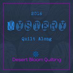 2016 Desert Bloom Mystery Quilt Along