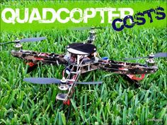 How Much Does it Cost to Build and Fly a Quadcopter? Drone Quadcopter, Drones, Cost To Build, Great Christmas Presents, Drone Technology, Rc Helicopter, Diy Electronics, Hobbies, Building