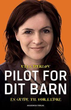 Pilot for dit barn - 9788711341766 - Bog af Ulla Dyrløv