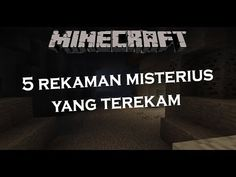 5 REKAMAN MISTERIUS YANG TEREKAM DI MINECRAFT - YouTube Monster School, Minecraft, Youtube, Youtubers, Youtube Movies