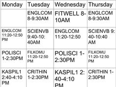 My first term sched in DLSU :)) Monday Tuesday Wednesday, Thursday, Math, Mathematics, Math Resources, Early Math