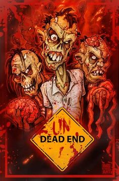 bigchrisart — UnDead End Print